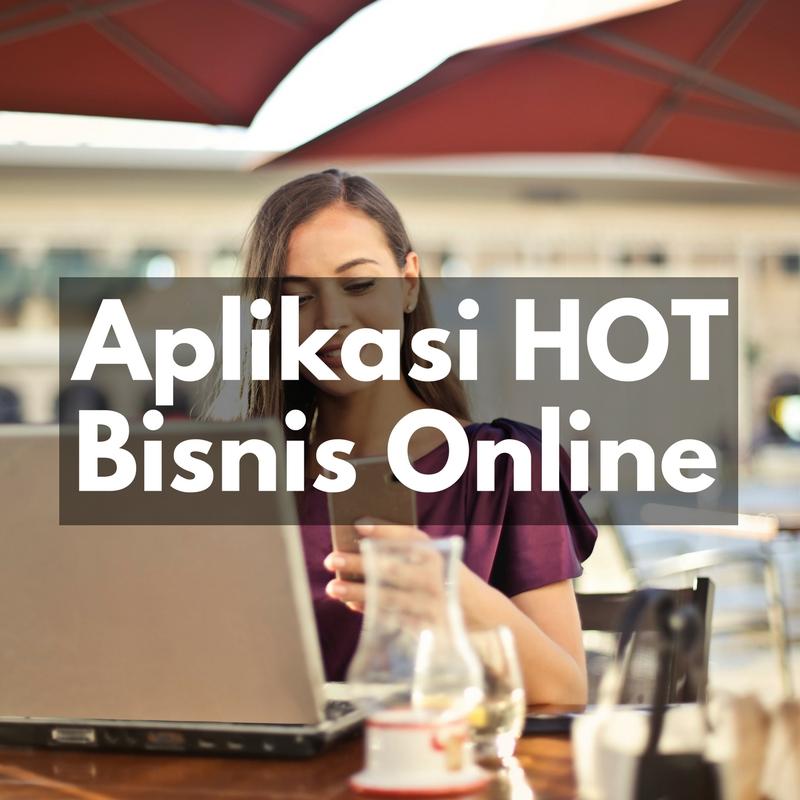 Aplikasi HOT untuk bisnis online