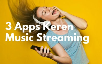 3 Apps Keren Music Streaming